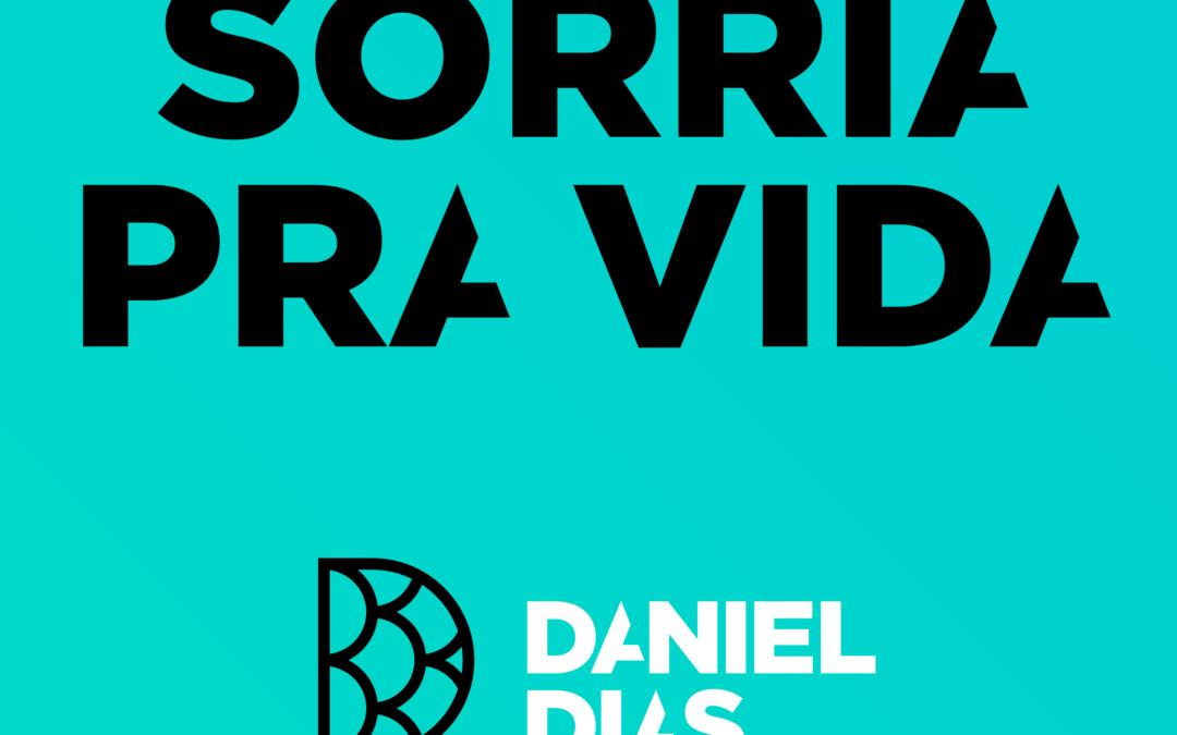 Daniel lança vídeo #SorriaPraVida