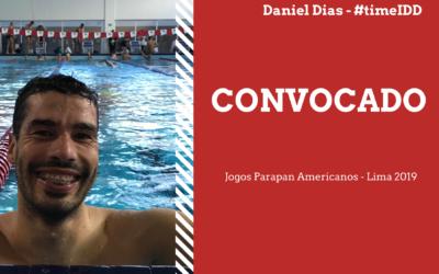 Daniel Dias é convocado para o seu quarto Jogos Parapan Americanos